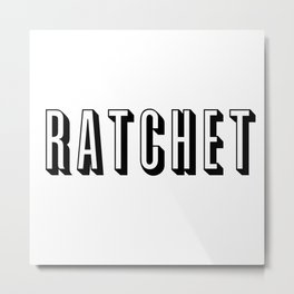 Ratchet Metal Print