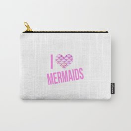 I love mermaids Carry-All Pouch