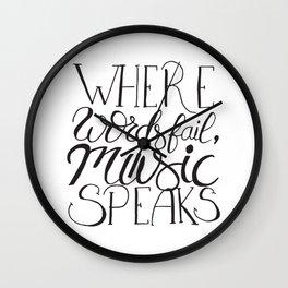 Where words fail, music speaks ! Wall Clock