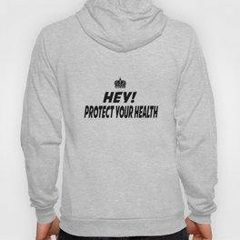 Protect your Health Hoody