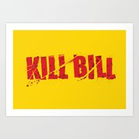 kill bill Art Prints featuring Kill Bill by Osman SARGIN