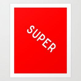 SuperRed Art Print
