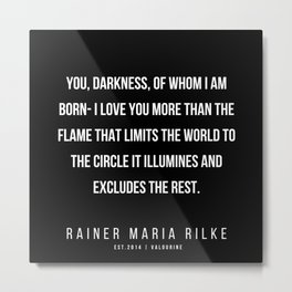 87  | 200416 | Rainer Maria Rilke Quotes | Rainer Maria Rilke Poems Metal Print