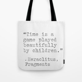 Heraclitus philosophy Tote Bag