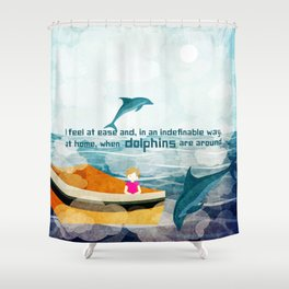 When dolphins are around 1 Shower Curtain