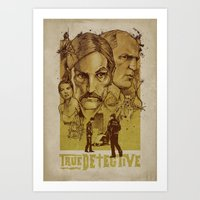 true detective Art Prints featuring True Detective by Albert Blanchet