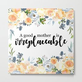 A good mother | Mother's day gift Metal Print