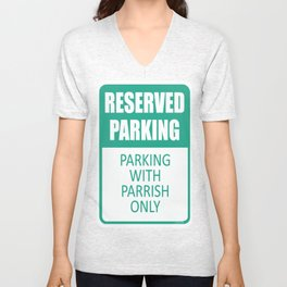 Parking With Parrish Only Unisex V-Neck