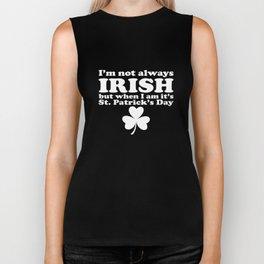I'm Not Always Irish Meme Joke Humor St Patricks Day Biker Tank