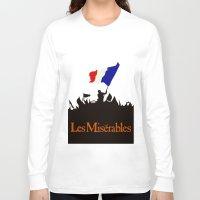 les miserables Long Sleeve T-shirts featuring Les Miserables by TheWonderlander