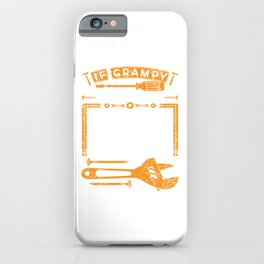 If Grampy Can't Fix It No One Can T-shirt For Construction Supervisor Or Construction Workers Design iPhone Case