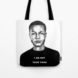 I Am Not Your Thug Tote Bag