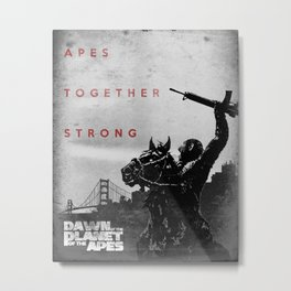 Apes. Together. Strong. Metal Print