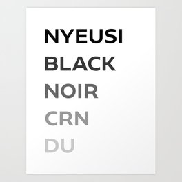 Say Black in Other Languages Art Print