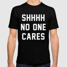 No One Cares Mens Fitted Tee Black LARGE