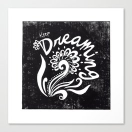 Keep Dreaming Canvas Print