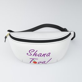 Shana Tova means 'sweet new year'- Rosh Hashanah or Jewish Near year greetings Fanny Pack