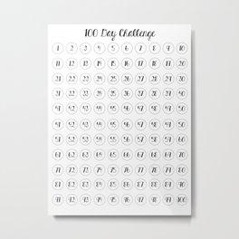 100 day challenge Metal Print