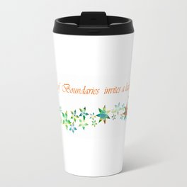 A lack of boundaries invites a lack of respect Travel Mug