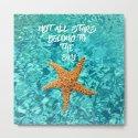 Not all Stars belong to the Sky- Aqua blue Sea Beach Summer Starfish on #Society6 by originalaufnahme