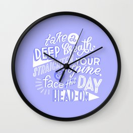 face this day Wall Clock