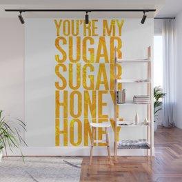 Sugar Sugar, Honey Honey Wall Mural