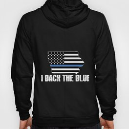 Iowa Police Appreciation Thin Blue Line I Back The Blue 2 Hoody