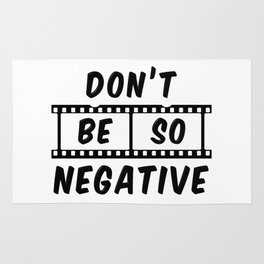 Don't Be So Negative Rug