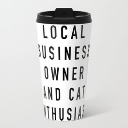 Cat Enthusiast - Always Sunny Travel Mug