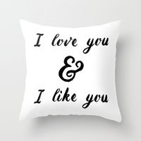 parks and rec Throw Pillows featuring I Love You and I Like You- Ben & Leslie, Parks and Rec by Genuine Design Co.