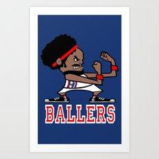 Ballers Art Print