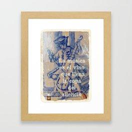 La Música es el vino que llena la copa del silencio Framed Art Print