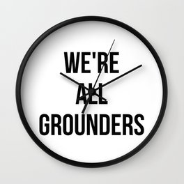 Grounders -The 100 Wall Clock
