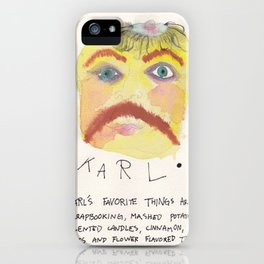 Karl, eternal friend iPhone Case