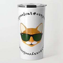 Ozzy the Cool Cat #OzzyCoolCat Travel Mug