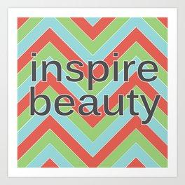 Inspire Beauty Art Print