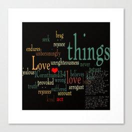 """""""1 Corinthians 13:4-8"""" Canvas Print"""