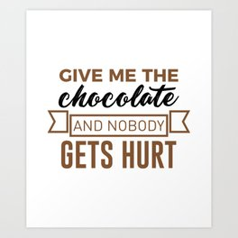 Stay Safe Keep Calm Eat Chocolate Safety Funny Design Art Print