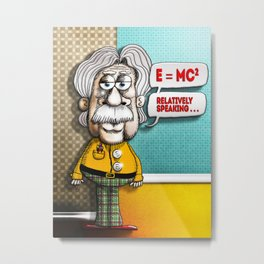 Relatively Einstein Metal Print