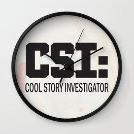 CSI: Cool Story Investigator Wall Clock