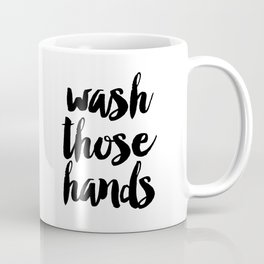 Wash those hands Toilet sign Bathroom rules INSTANT DOWNLOAD Kids wall art Loo sign Washroom sign Ba Coffee Mug