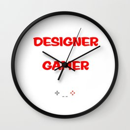 Graphic Designer by Day Gamer By Night T-Shirt Wall Clock