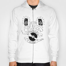 Let the Speakers... Hoody