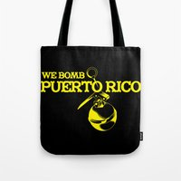 puerto rico Tote Bags featuring We Bomb Puerto Rico by Grime Lab