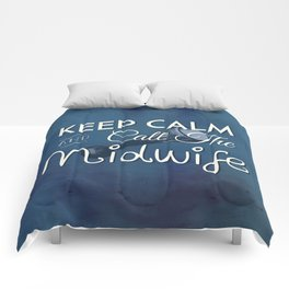 Keep Calm and Call The Midwife Comforters
