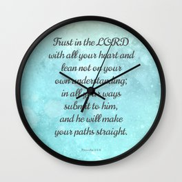 Proverbs 3:5-6, Encouraging Bible Quote Wall Clock