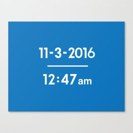 The Exact Time The Cubs Won It All Canvas Print