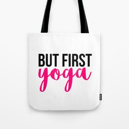 But First Yoga Tote Bag