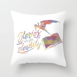 Stories are for eternity Throw Pillow