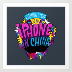 Coming Soon to an iPhone in China! Art Print